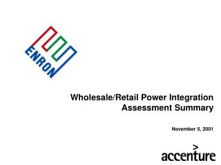 Wholesale/Retail Power Integration Assessment Summary