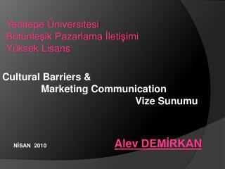 Yeditepe Üniversitesi  Bütünleşik Pazarlama İletişimi  Yüksek Lisan s