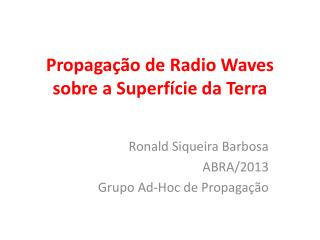 Propaga��o de Radio  Waves  sobre a Superf�cie da Terra