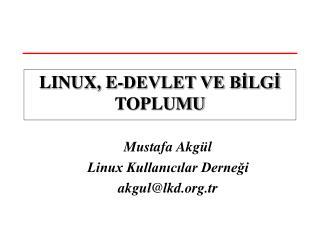 LINUX, E-DEVLET VE BİLGİ TOPLUMU