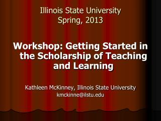 Illinois State University Spring, 2013