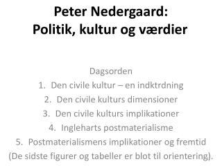 Peter Nedergaard:  Politik, kultur og værdier