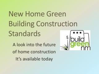 New Home Green Building Construction Standards