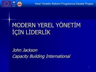 MODERN YEREL YÖNETİM İÇİN LİDERLİK