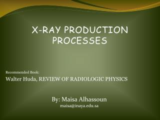 X-Ray Production Processes