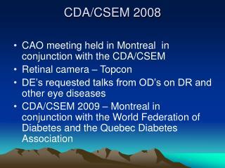 CDA/CSEM 2008