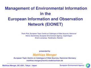 Management of Environmental Information  in the