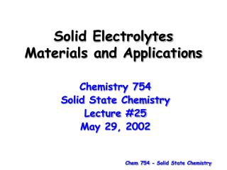 Solid Electrolytes Materials and Applications
