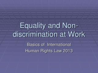 Equality and Non-discrimination at Work