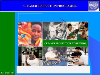 CLEANER PRODUCTION PROGRAMME