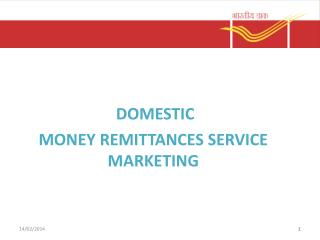 DOMESTIC  MONEY REMITTANCES SERVICE MARKETING