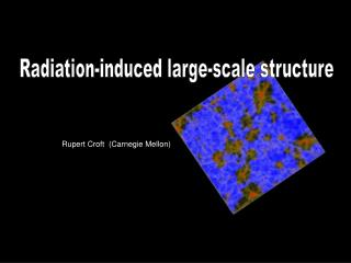 Radiation-induced large-scale structure