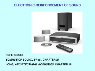 ELECTRONIC REINFORCEMENT OF SOUND