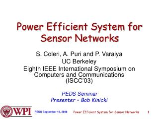 Power Efficient System for Sensor Networks