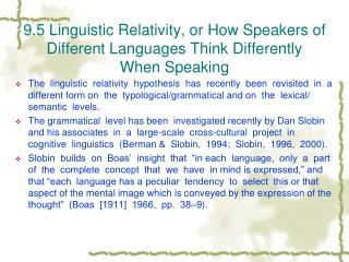 9.5 Linguistic Relativity, or How Speakers of Different Languages Think Differently When Speaking