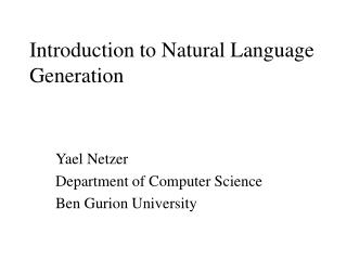 Introduction to Natural Language Generation