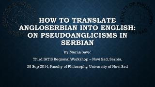 How  to  translate angloserbian into english : on pseudoanglicisms in  SerbiaN