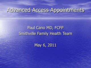 Advanced Access Appointments