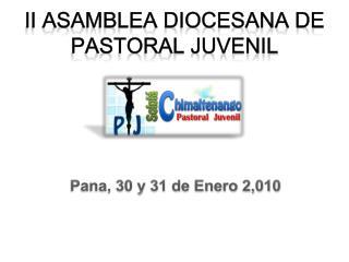 II Asamblea Diocesana de  Pastoral Juvenil
