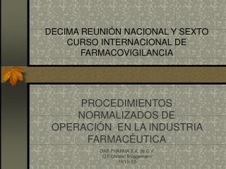 DECIMA REUNI N NACIONAL Y SEXTO CURSO INTERNACIONAL DE FARMACOVIGILANCIA