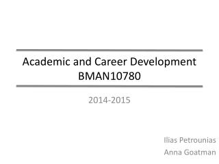 Academic and Career Development BMAN10780