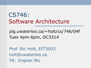 CS746: Software Architecture