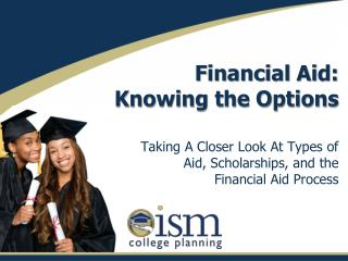 Financial Aid:  Knowing the Options