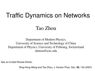 Traffic Dynamics on Networks