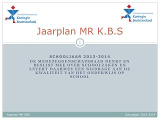 Jaarplan MR K.B.S