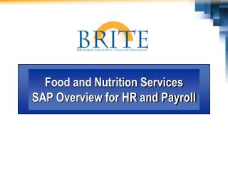 Food and Nutrition Services SAP Overview for HR and Payroll