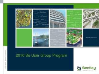 2010 Be User Group Program