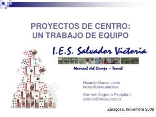 PROYECTOS DE CENTRO:  UN TRABAJO DE EQUIPO