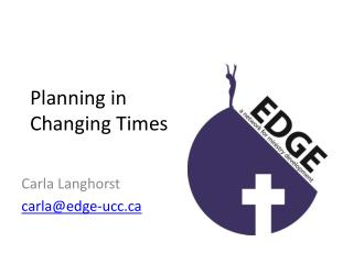 Planning in  Changing Times