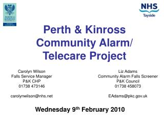 Perth & Kinross  Community Alarm/ Telecare Project