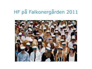 HF p  Falkonerg rden 2011