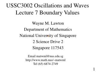 USSC3002 Oscillations and Waves  Lecture 7 Boundary Values
