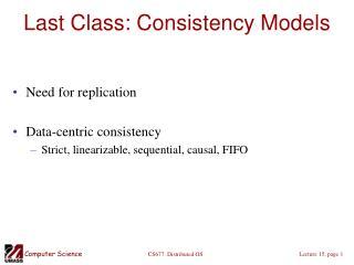 Last Class: Consistency Models