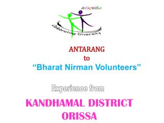 "ANTARANG to ""Bharat Nirman Volunteers"""