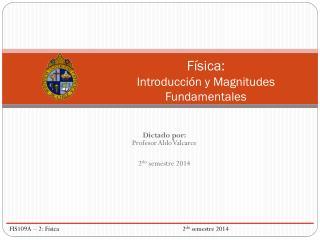 Física:  Introducción y Magnitudes Fundamentales