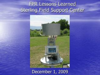 FPR Lessons Learned Sterling Field Support Center