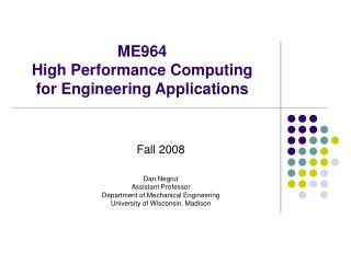 ME964 High Performance Computing  for Engineering Applications