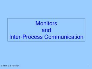 Monitors  and  Inter-Process Communication
