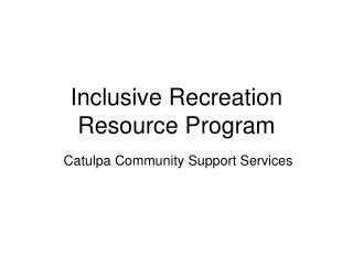 Inclusive Recreation Resource Program