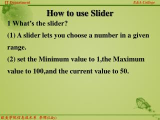 How to use Slider
