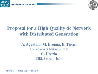 Proposal for a High Quality dc Network with Distributed Generation