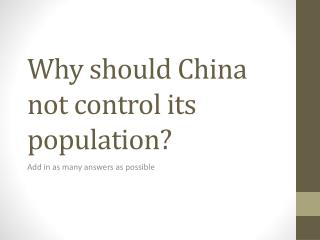 Why should China not control its population?