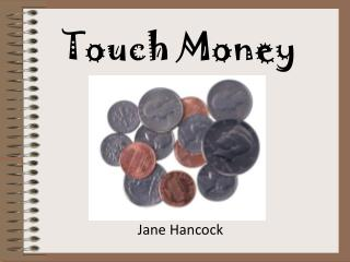 Touch Money