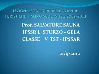 LEZIONI ECONOMIA DELLE AZIENDE TURISTICHE  - ANNO SCOLASTICO 2012/2013