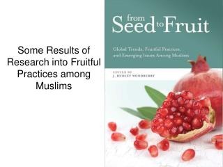 Some Results of Research into Fruitful Practices among Muslims