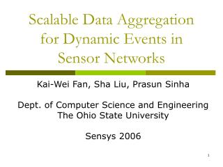 Scalable Data Aggregation for Dynamic Events in Sensor Networks